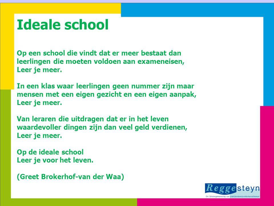 24-3-20151 Ideale school Op een school die vindt dat er meer bestaat dan leerlingen die moeten voldoen aan exameneisen, Leer je meer. In een klas waar