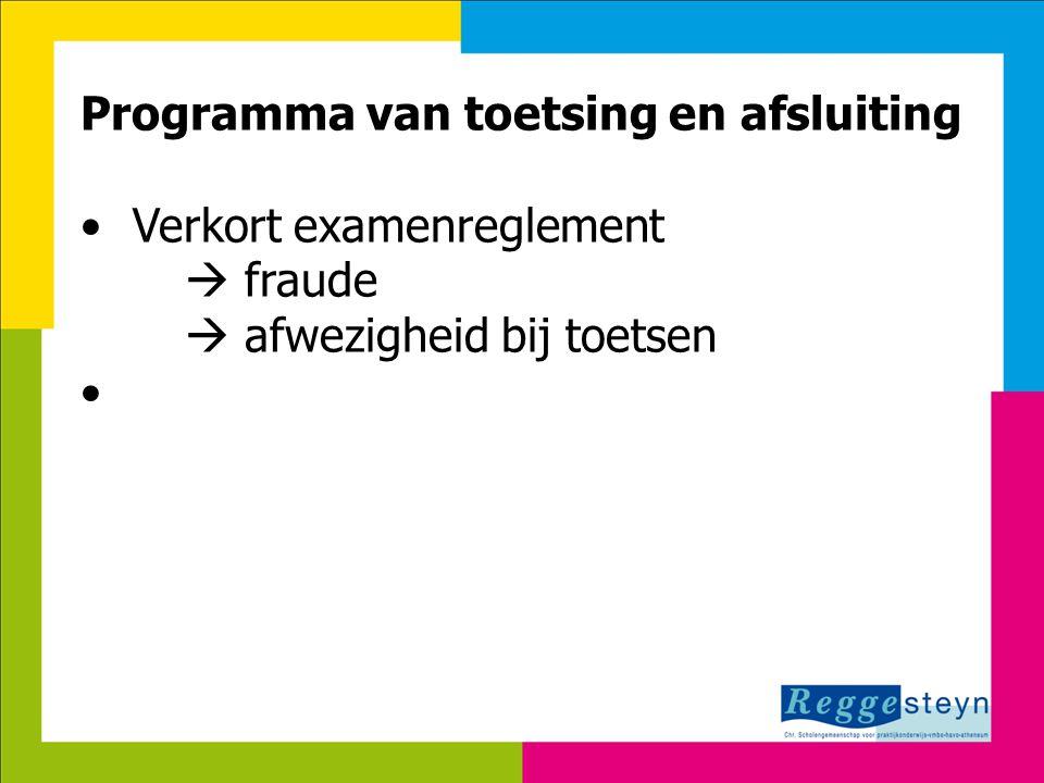 24-3-2015124 Programma van toetsing en afsluiting Verkort examenreglement  fraude  afwezigheid bij toetsen
