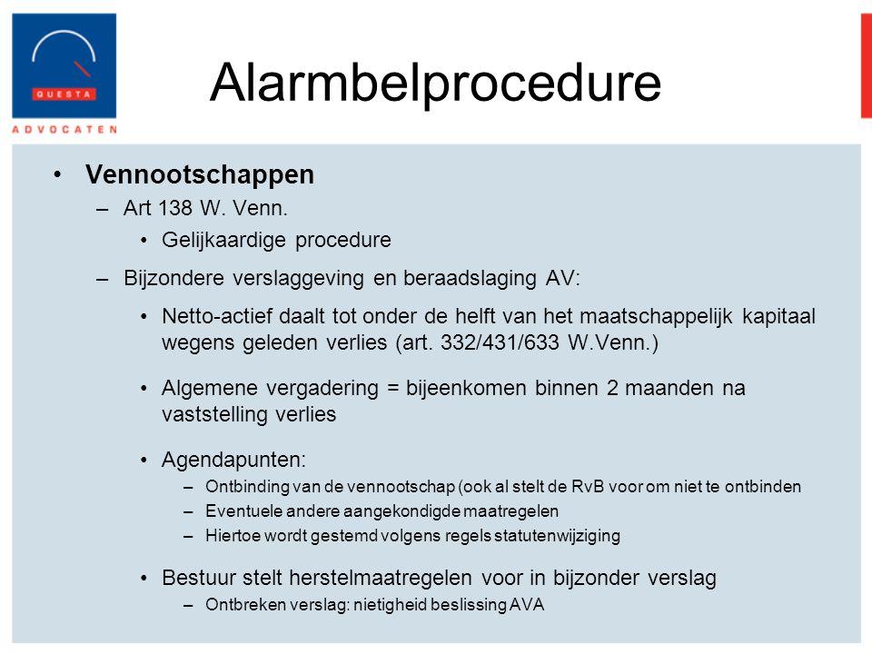 Alarmbelprocedure Vennootschappen –Art 138 W.Venn.