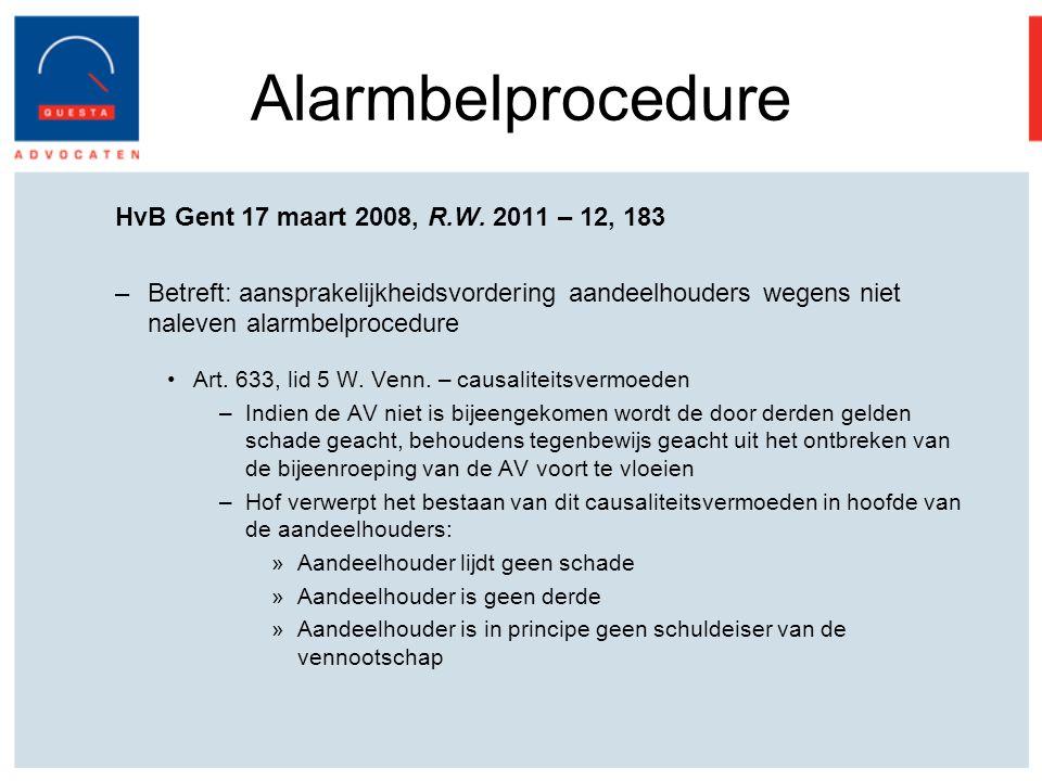 Alarmbelprocedure HvB Gent 17 maart 2008, R.W.