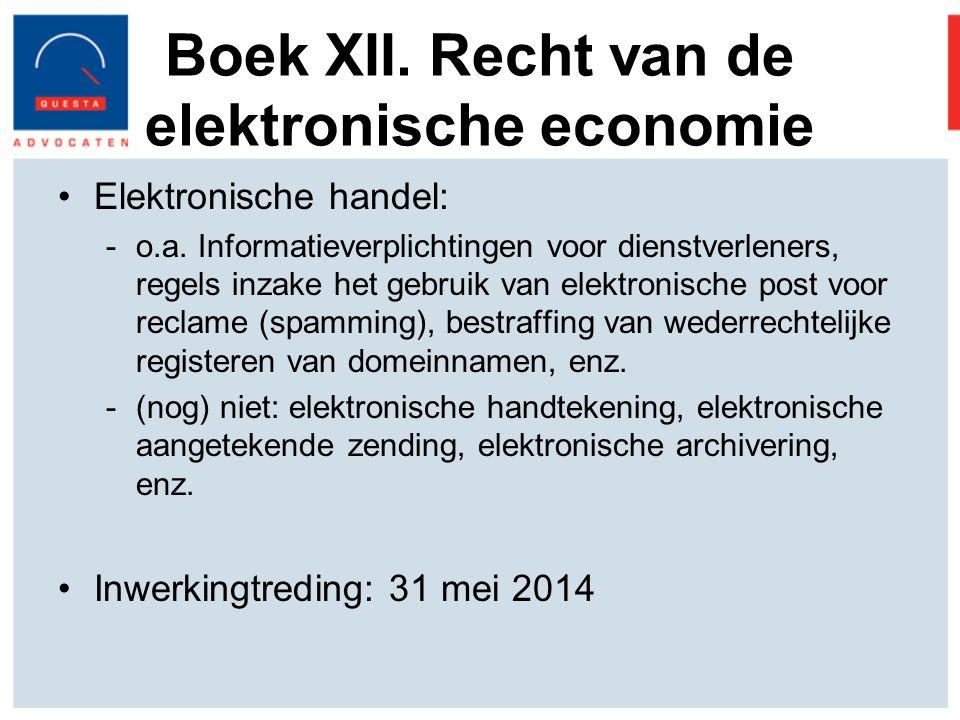 Boek XII.Recht van de elektronische economie Elektronische handel: -o.a.
