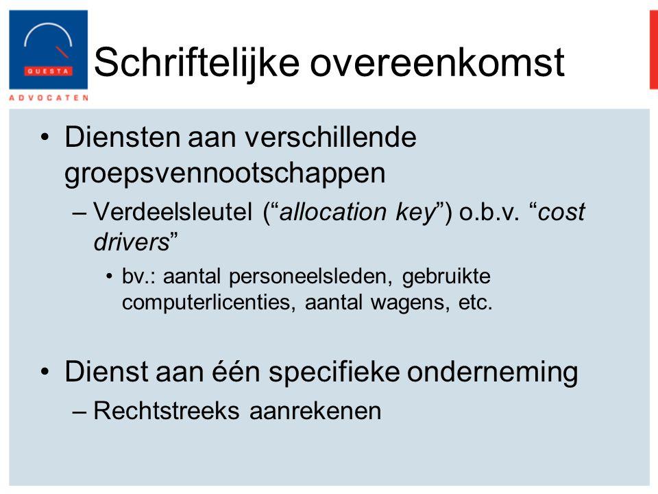 Schriftelijke overeenkomst Diensten aan verschillende groepsvennootschappen –Verdeelsleutel ( allocation key ) o.b.v.