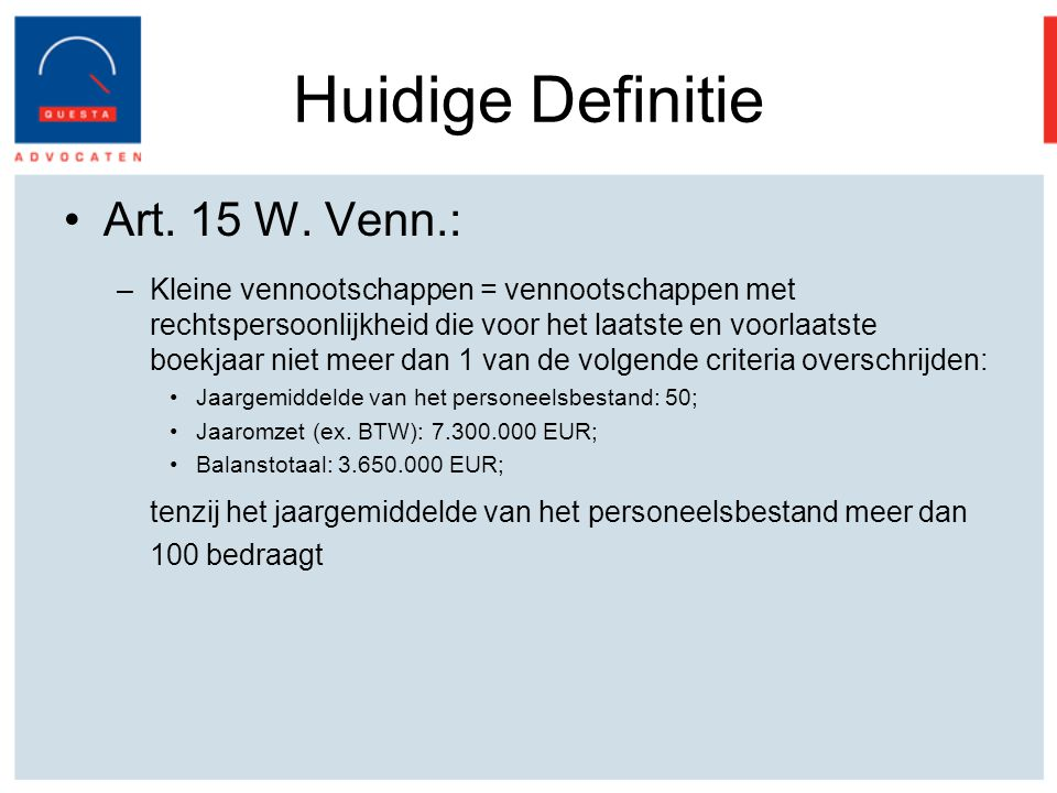 Huidige Definitie Art.15 W.