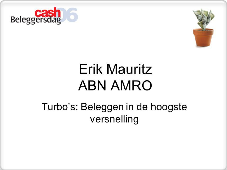 Op 1 februari 2006 bereikte de AEX Turbo Short 456 het stop loss-niveau ABN AMRO wikkelde de Turbo af bij een AEX stand van 456,05 De restwaarde wordt als volgt berekend: Restwaarde = financieringsniveau - stand AEX waarbij de Turbo is afgewikkeld ratio = (470,28 - 456,05) = EUR 1,42 10 De restwaarde wordt aan de Turbohouder na 4 werkdagen uitgekeerd De gemiddelde restwaarde sinds de start van de Turbo is 97% van de theoretische stoploss waarde.
