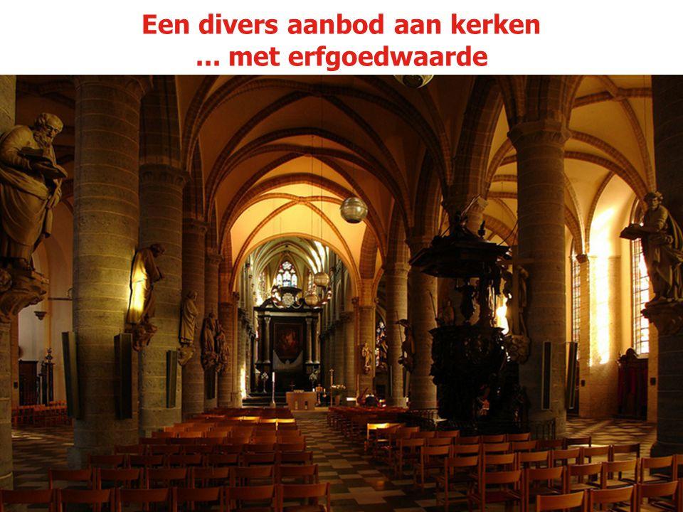 Een divers aanbod aan kerken... met erfgoedwaarde