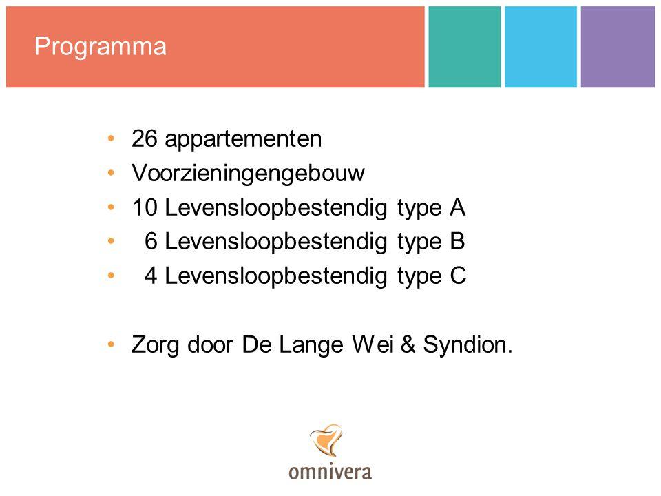 Programma 26 appartementen Voorzieningengebouw 10 Levensloopbestendig type A 6 Levensloopbestendig type B 4 Levensloopbestendig type C Zorg door De Lange Wei & Syndion.