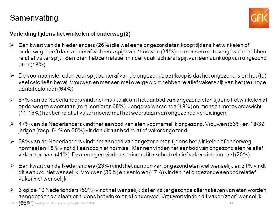 © GfK 2013 | Verleidingen in de omgeving | September 201448 Verleiding tijdens het winkelen of onderweg (2)  Een kwart van de Nederlanders (26%) die