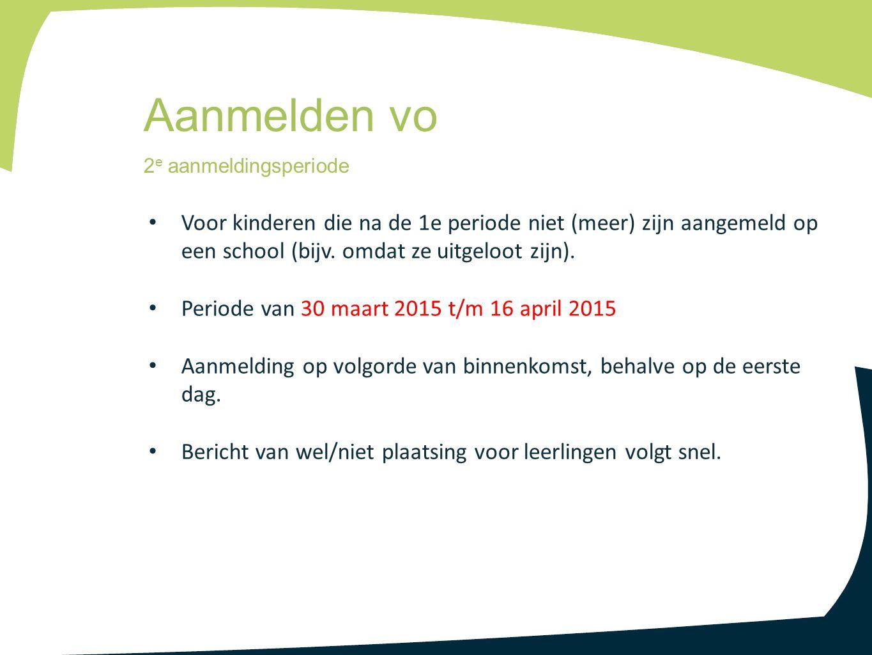 Voor kinderen die na de 1e periode niet (meer) zijn aangemeld op een school (bijv. omdat ze uitgeloot zijn). Periode van 30 maart 2015 t/m 16 april 20