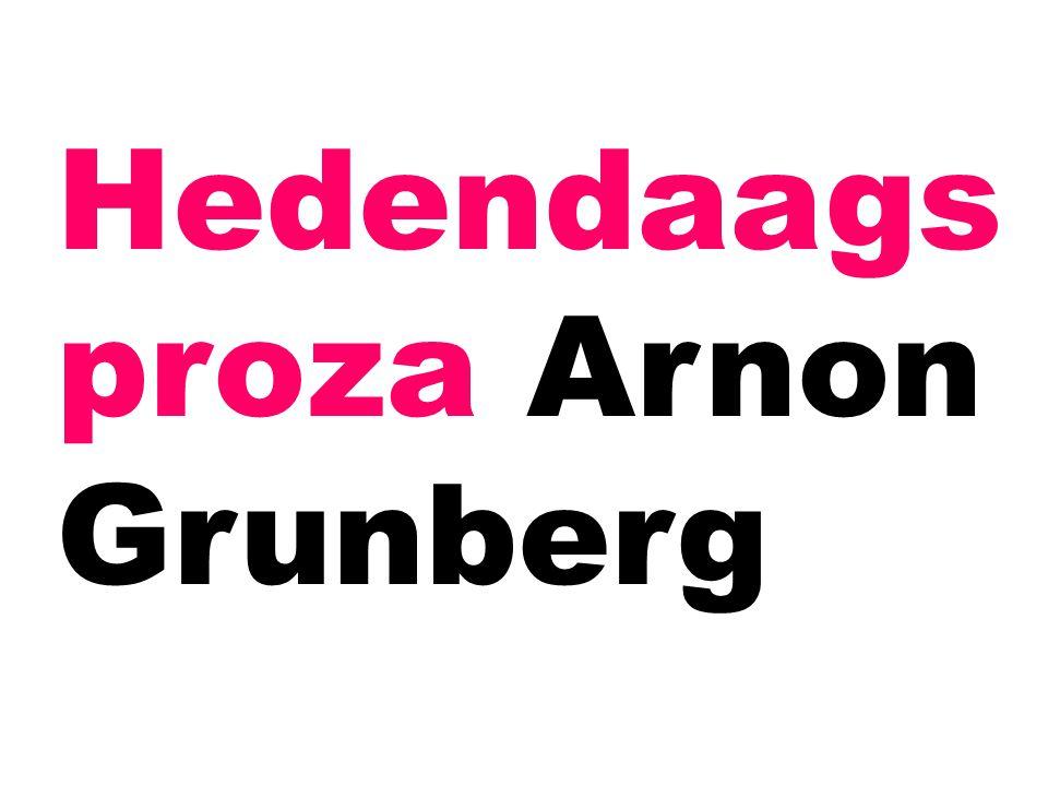 Hedendaags proza Arnon Grunberg