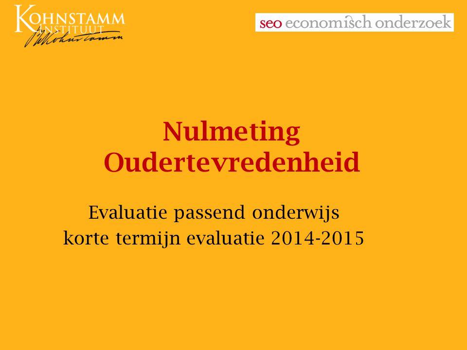 Nulmeting Oudertevredenheid Evaluatie passend onderwijs korte termijn evaluatie 2014-2015