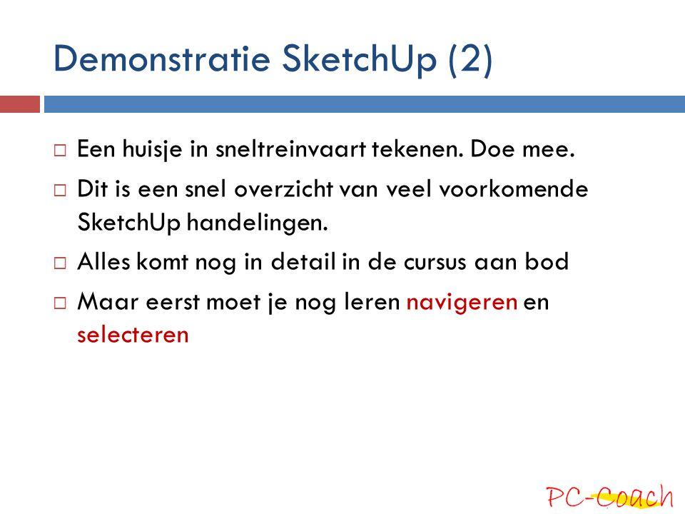 Demonstratie SketchUp (2)  Een huisje in sneltreinvaart tekenen. Doe mee.  Dit is een snel overzicht van veel voorkomende SketchUp handelingen.  Al