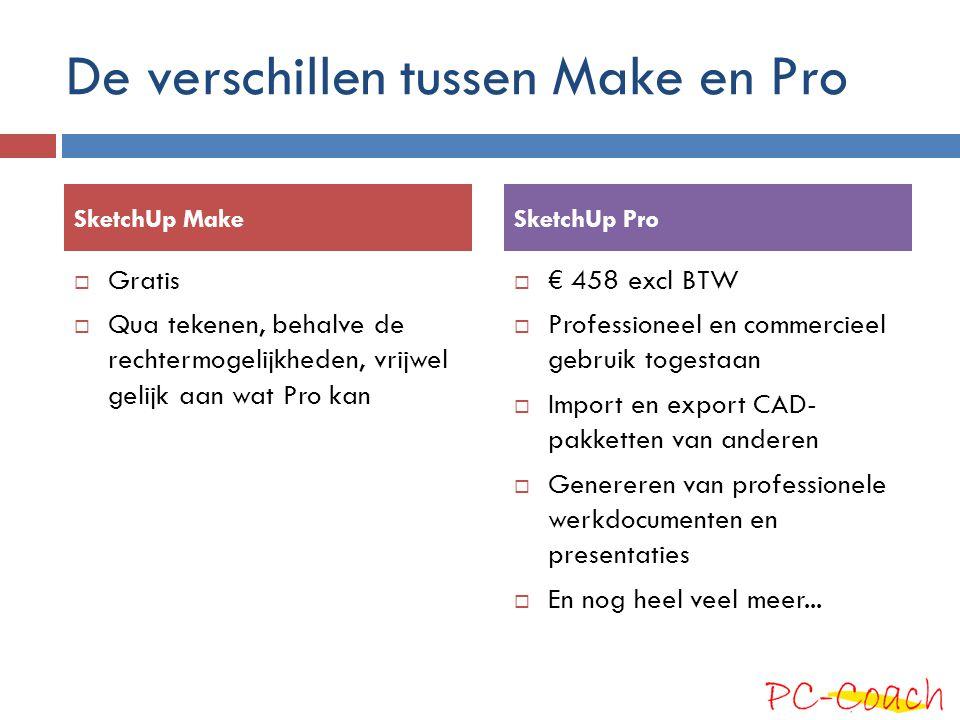 De verschillen tussen Make en Pro  Gratis  Qua tekenen, behalve de rechtermogelijkheden, vrijwel gelijk aan wat Pro kan  € 458 excl BTW  Professio