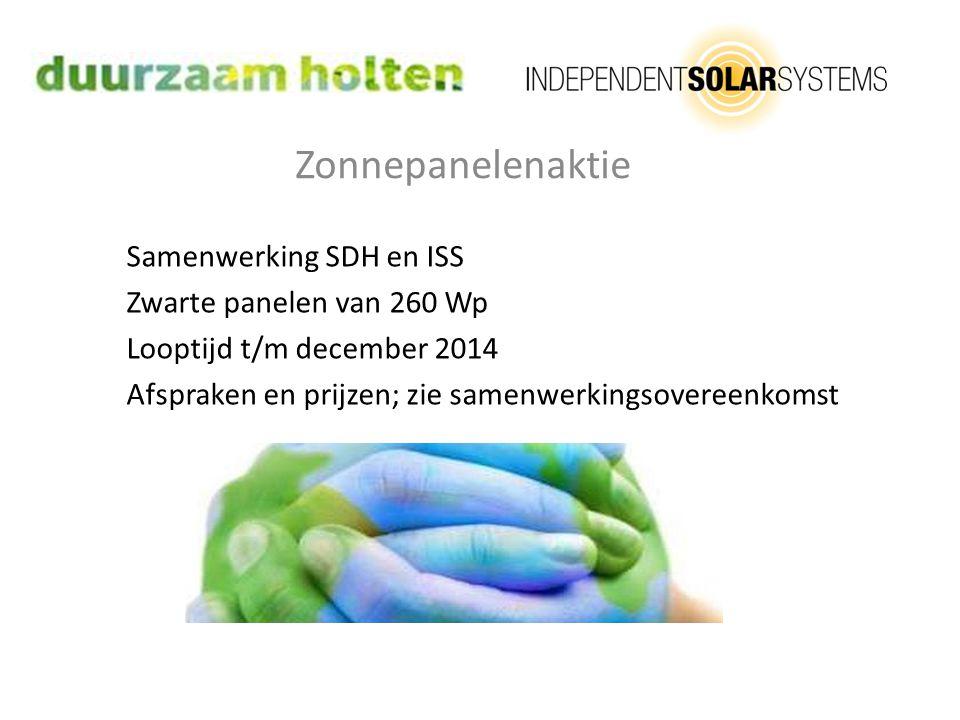 Zonnepanelenaktie Samenwerking SDH en ISS Zwarte panelen van 260 Wp Looptijd t/m december 2014 Afspraken en prijzen; zie samenwerkingsovereenkomst