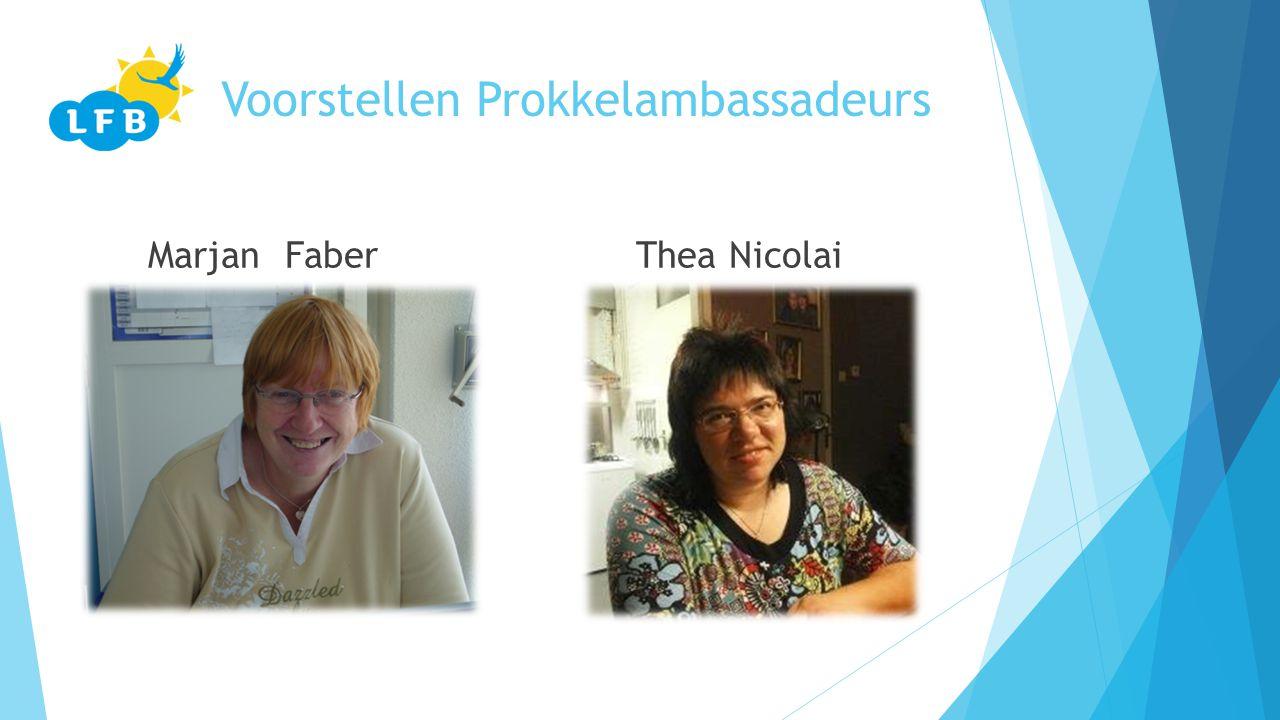 Voorstellen Prokkelambassadeurs Marjan Faber Thea Nicolai