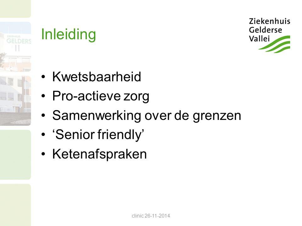 Kwetsbaarheid Een syndroom met verminderde weerstand en reserves Het tijdig aanbieden van de juiste zorg aan kwetsbare ouderen clinic 26-11-2014