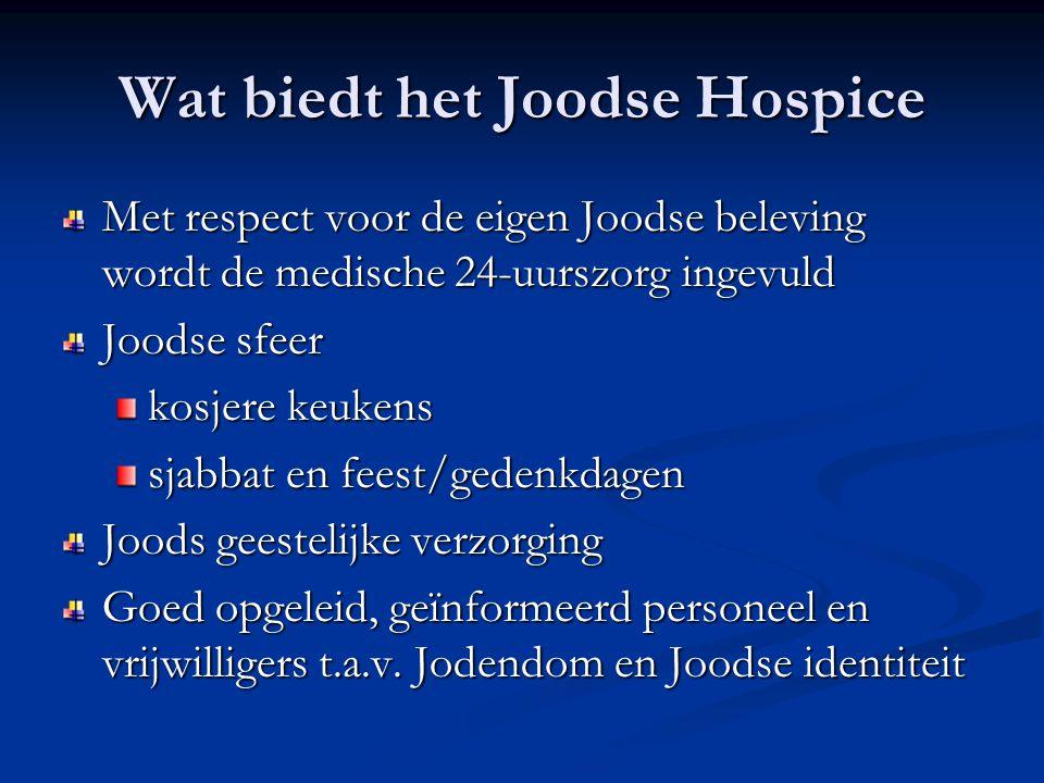 Wat biedt het Joodse Hospice Met respect voor de eigen Joodse beleving wordt de medische 24-uurszorg ingevuld Joodse sfeer kosjere keukens sjabbat en