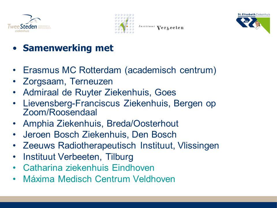 Samenwerking met Erasmus MC Rotterdam (academisch centrum) Zorgsaam, Terneuzen Admiraal de Ruyter Ziekenhuis, Goes Lievensberg-Franciscus Ziekenhuis,