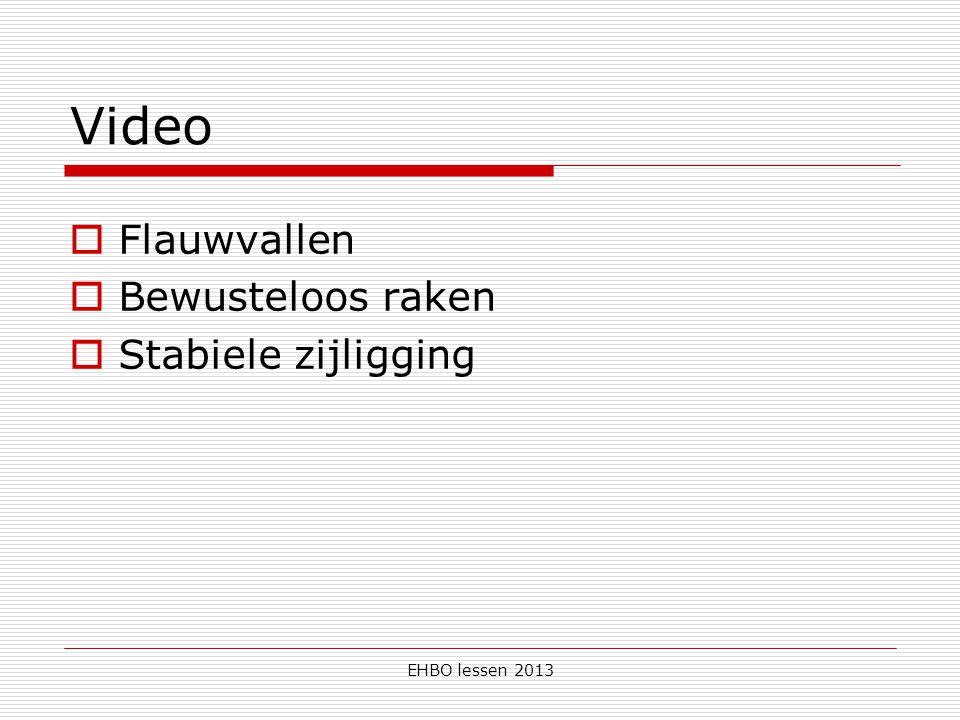 EHBO lessen 2013 Video  Flauwvallen  Bewusteloos raken  Stabiele zijligging
