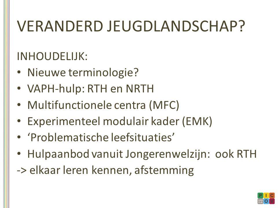 VERANDERD JEUGDLANDSCHAP. INHOUDELIJK: Nieuwe terminologie.