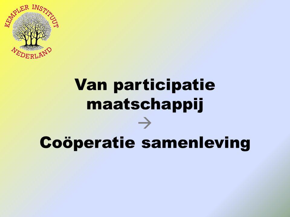 Van participatie maatschappij  Coöperatie samenleving