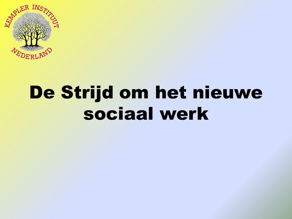 De Strijd om het nieuwe sociaal werk