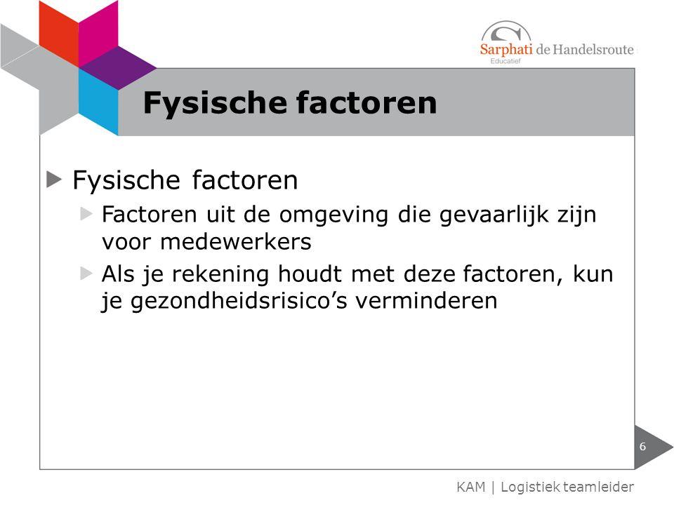 Fysische factoren Factoren uit de omgeving die gevaarlijk zijn voor medewerkers Als je rekening houdt met deze factoren, kun je gezondheidsrisico's ve