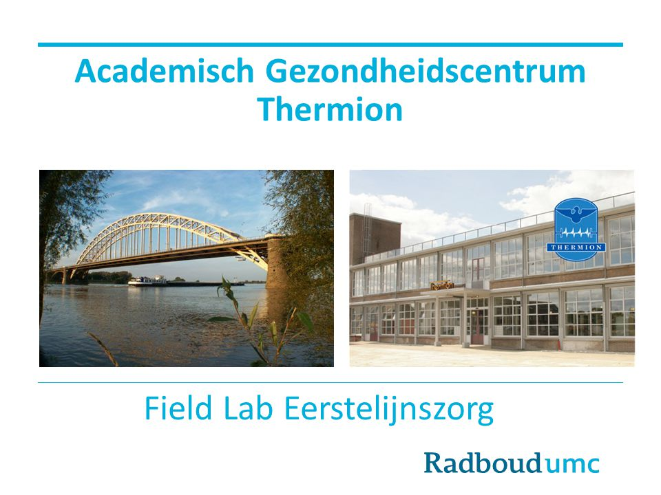 Academisch Gezondheidscentrum Thermion Field Lab Eerstelijnszorg