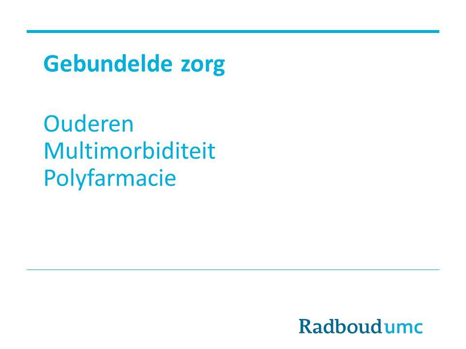 Gebundelde zorg Ouderen Multimorbiditeit Polyfarmacie