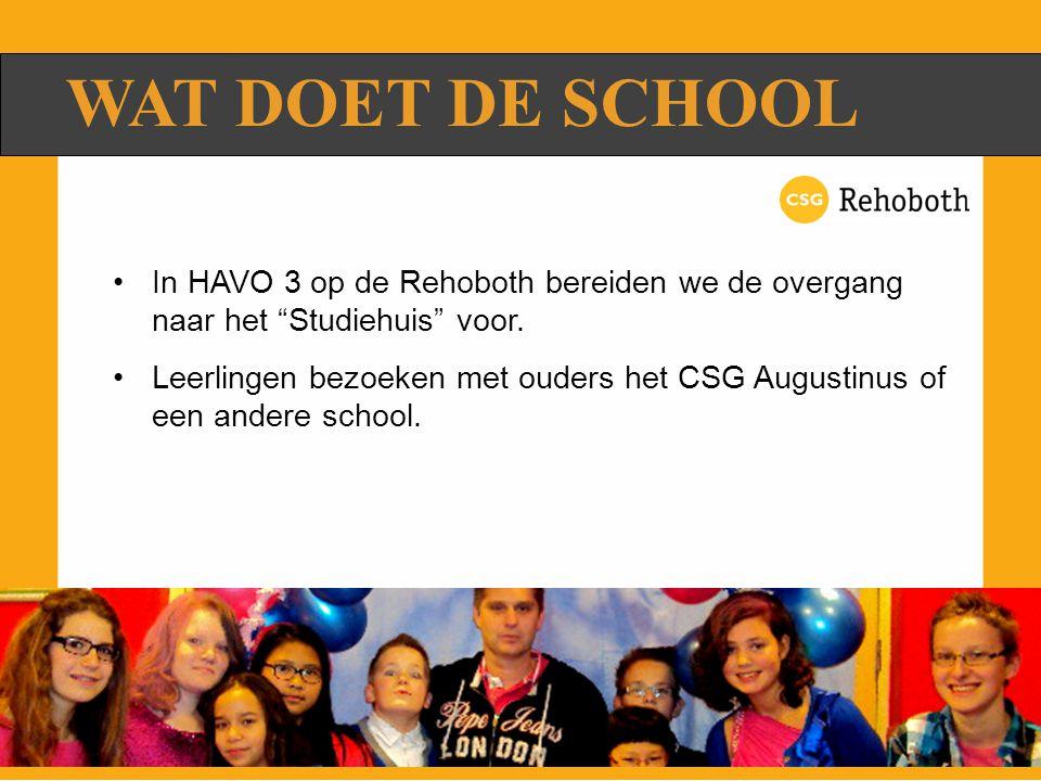 WAT DOET DE SCHOOL In HAVO 3 op de Rehoboth bereiden we de overgang naar het Studiehuis voor.