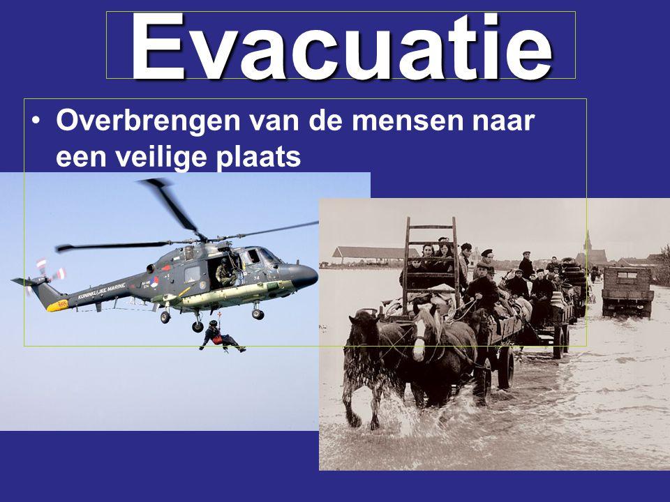 Evacuatie Overbrengen van de mensen naar een veilige plaats