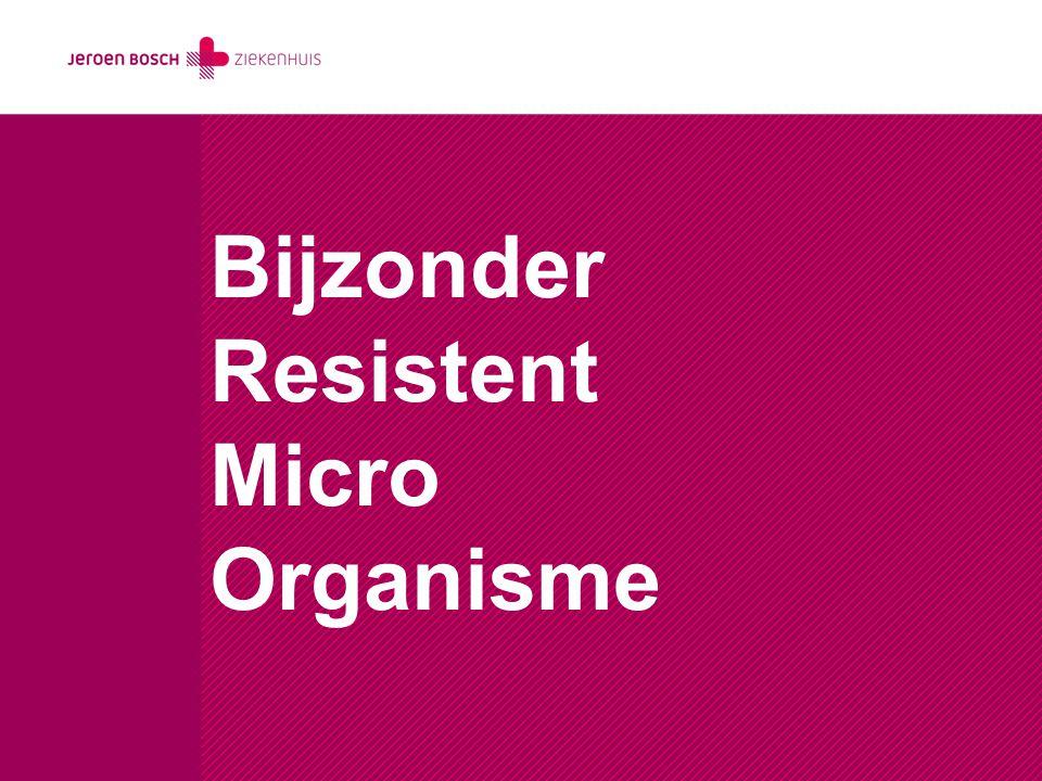 Bijzonder Resistent Micro Organisme