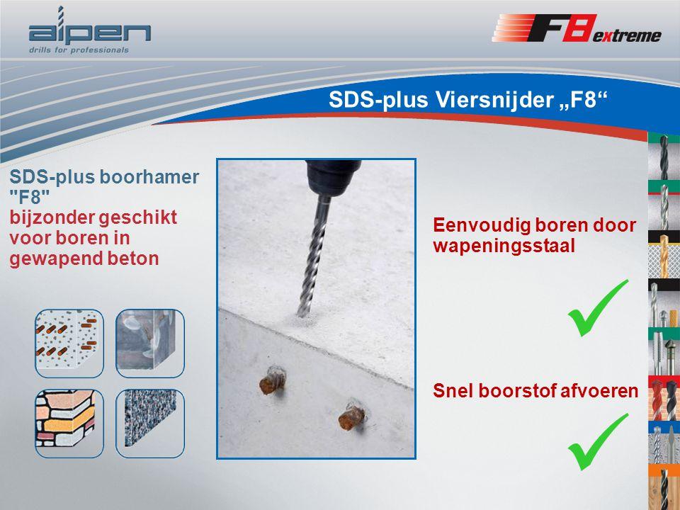 """SDS-plus Viersnijder """"F8 SDS-plus boorhamer F8 bijzonder geschikt voor boren in gewapend beton Snel boorstof afvoeren Eenvoudig boren door wapeningsstaal"""