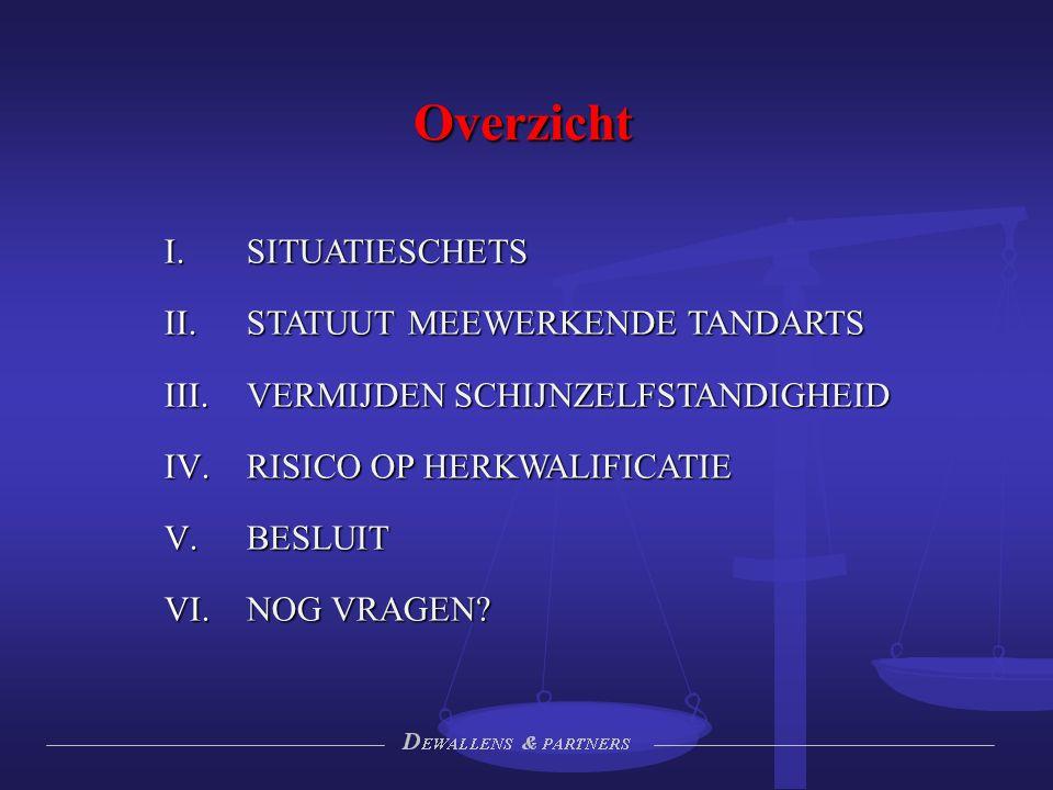 I.SITUATIESCHETS -Wat is een meewerkende tandarts.