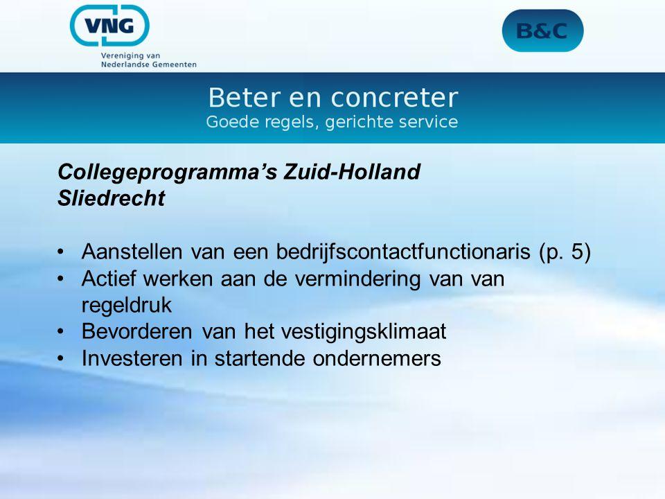 Collegeprogramma's Zuid-Holland Sliedrecht Aanstellen van een bedrijfscontactfunctionaris (p.