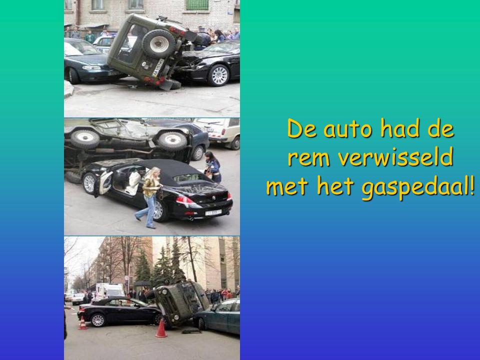 De auto had de rem verwisseld met het gaspedaal!