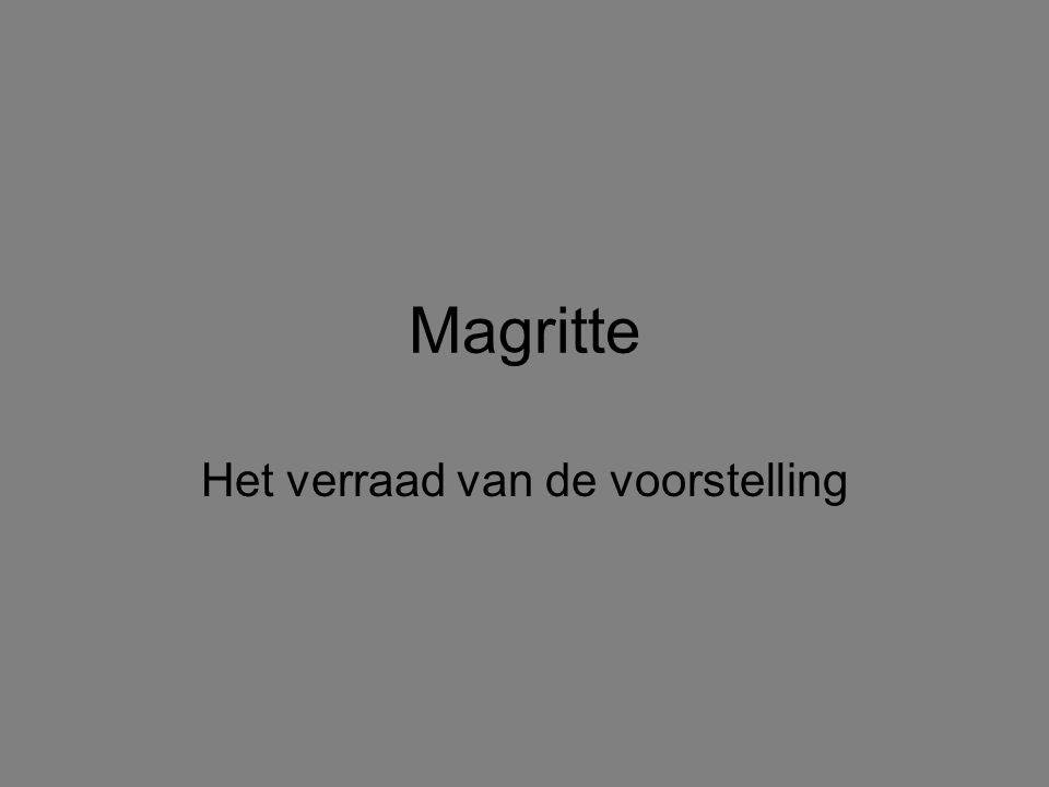 Magritte Het verraad van de voorstelling