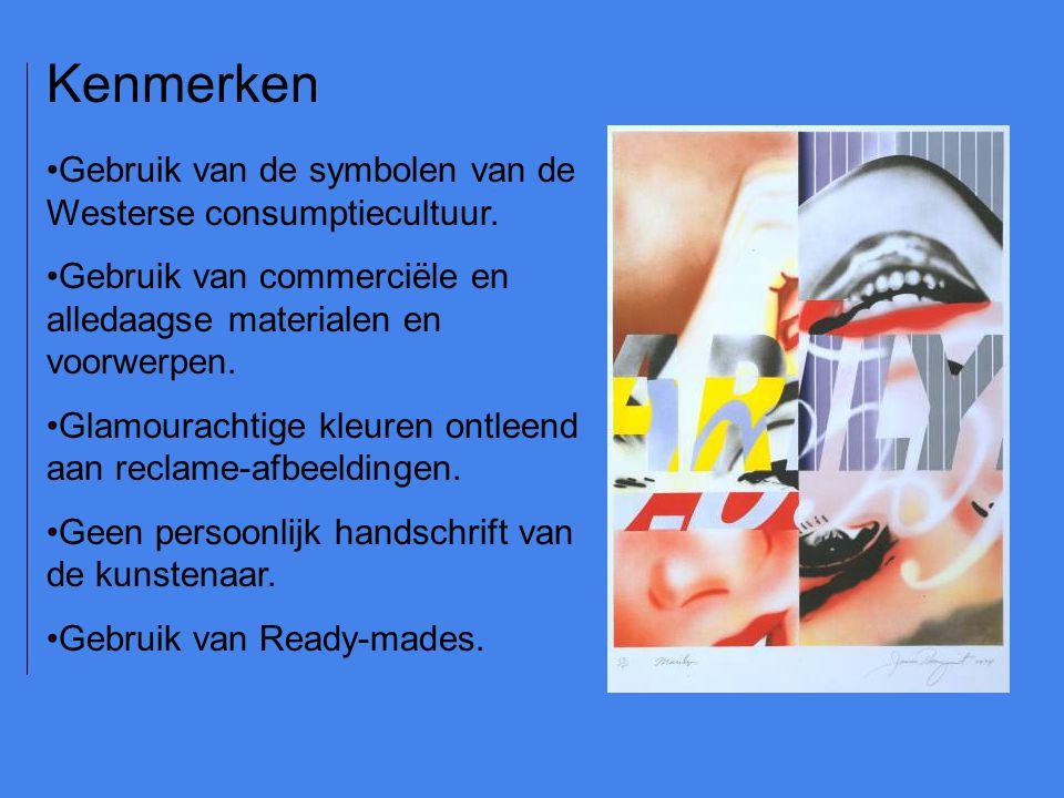 Gebruik van de symbolen van de Westerse consumptiecultuur. Gebruik van commerciële en alledaagse materialen en voorwerpen. Glamourachtige kleuren ontl