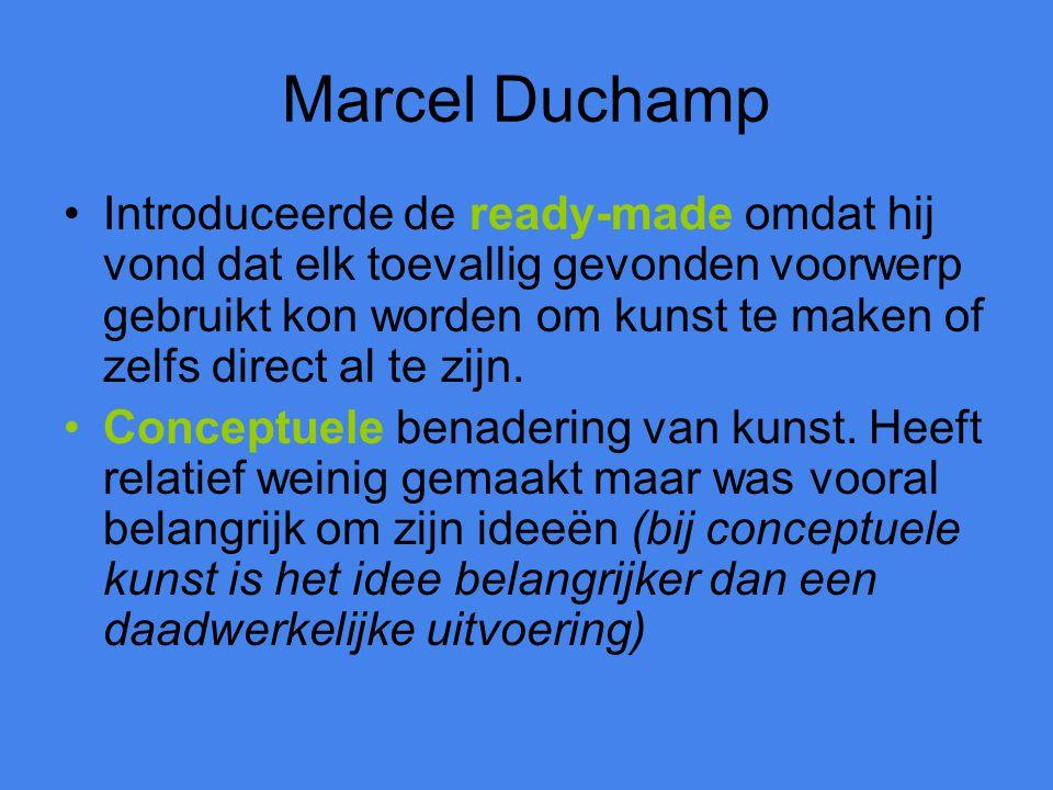 Marcel Duchamp Introduceerde de ready-made omdat hij vond dat elk toevallig gevonden voorwerp gebruikt kon worden om kunst te maken of zelfs direct al