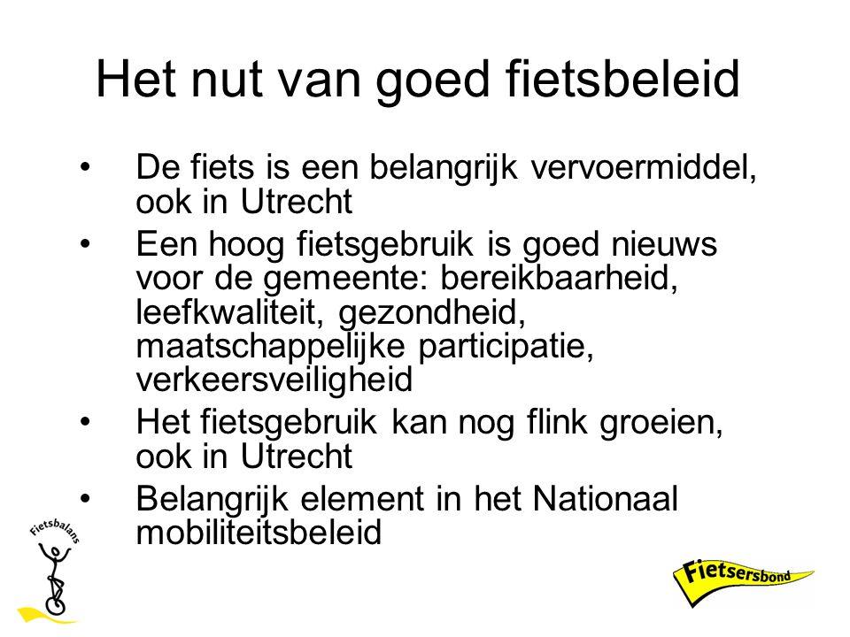 Positief in Utrecht Sinds 2000 verbetering op 6 van de 10 hoofdaspecten Sterke fietspunten Utrecht: Zeer goede concurrentiepositie Beleid op papier Fietsgebruik In verkeersbeleid en luchtkwaliteitsbeleid wordt belang van goed en stimulerend fietsbeleid benadrukt.