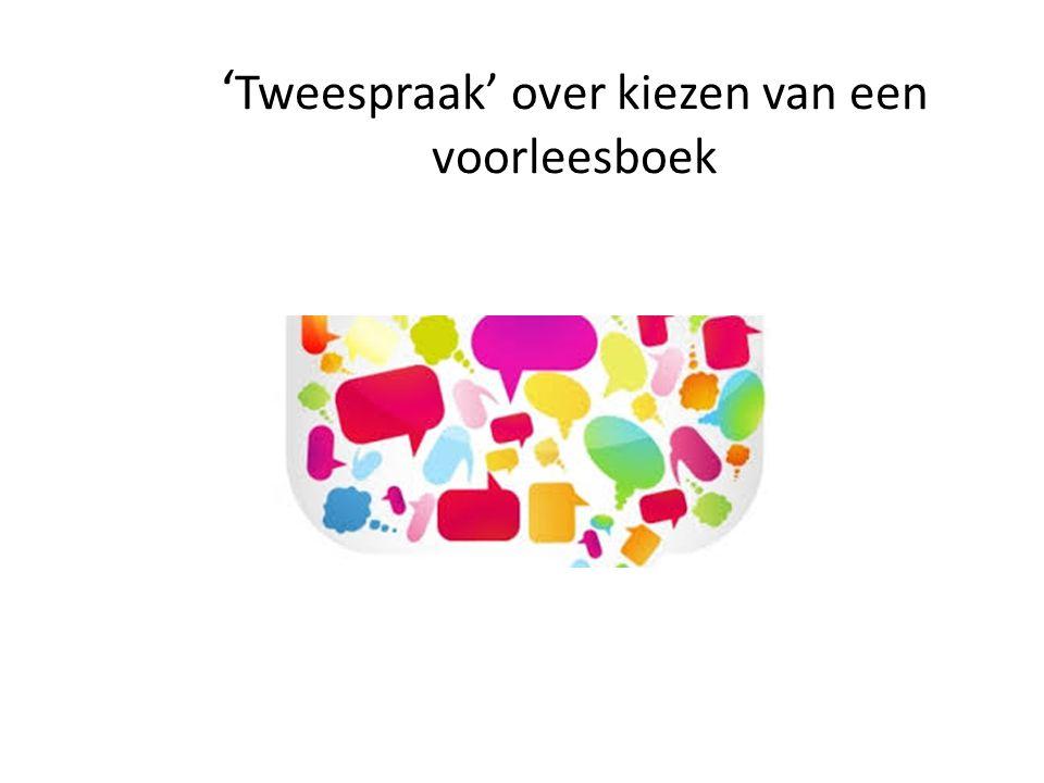 ' Tweespraak' over kiezen van een voorleesboek