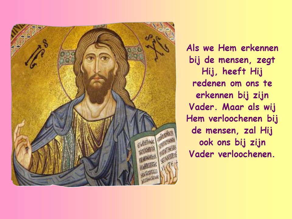Deze woorden van Jezus zijn voor ons als christenen een grote troost en tegelijk een aansporing.