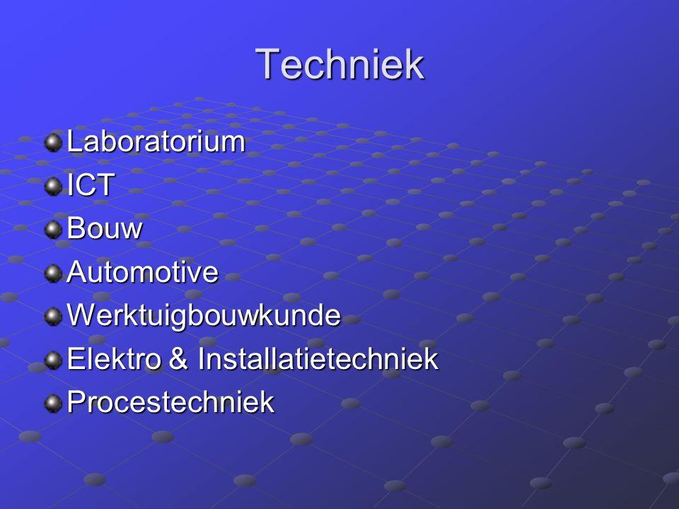 Techniek LaboratoriumICTBouwAutomotiveWerktuigbouwkunde Elektro & Installatietechniek Procestechniek
