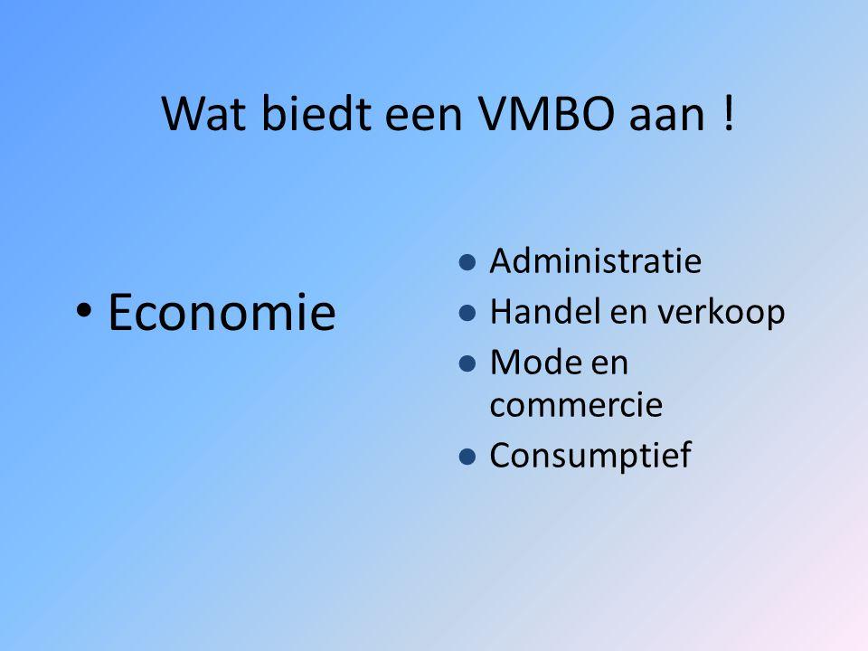 Wat biedt een VMBO aan ! Zorg en Welzijn Verzorging Uiterlijke verzorging