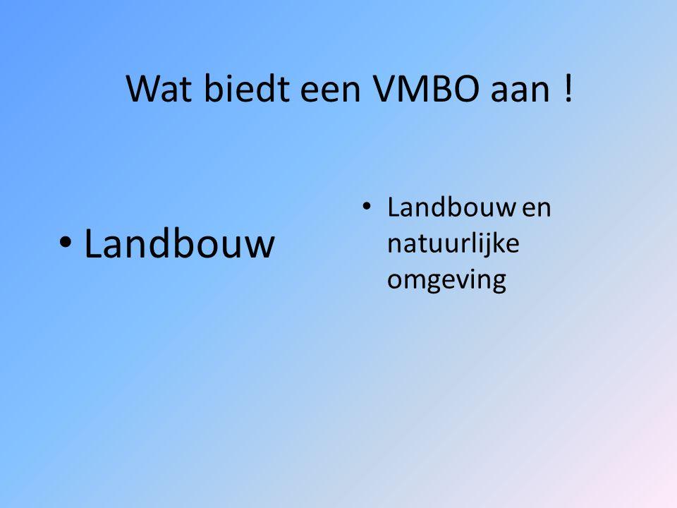 Wat biedt een VMBO aan ! Economie Administratie Handel en verkoop Mode en commercie Consumptief