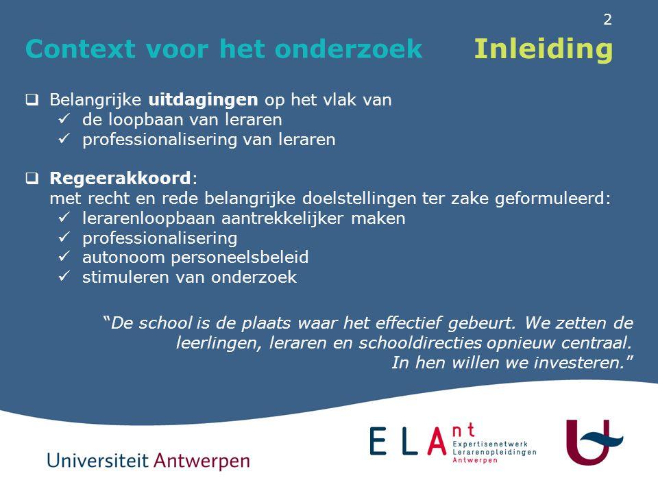 2 Inleiding Context voor het onderzoek  Belangrijke uitdagingen op het vlak van de loopbaan van leraren professionalisering van leraren  Regeerakkoo