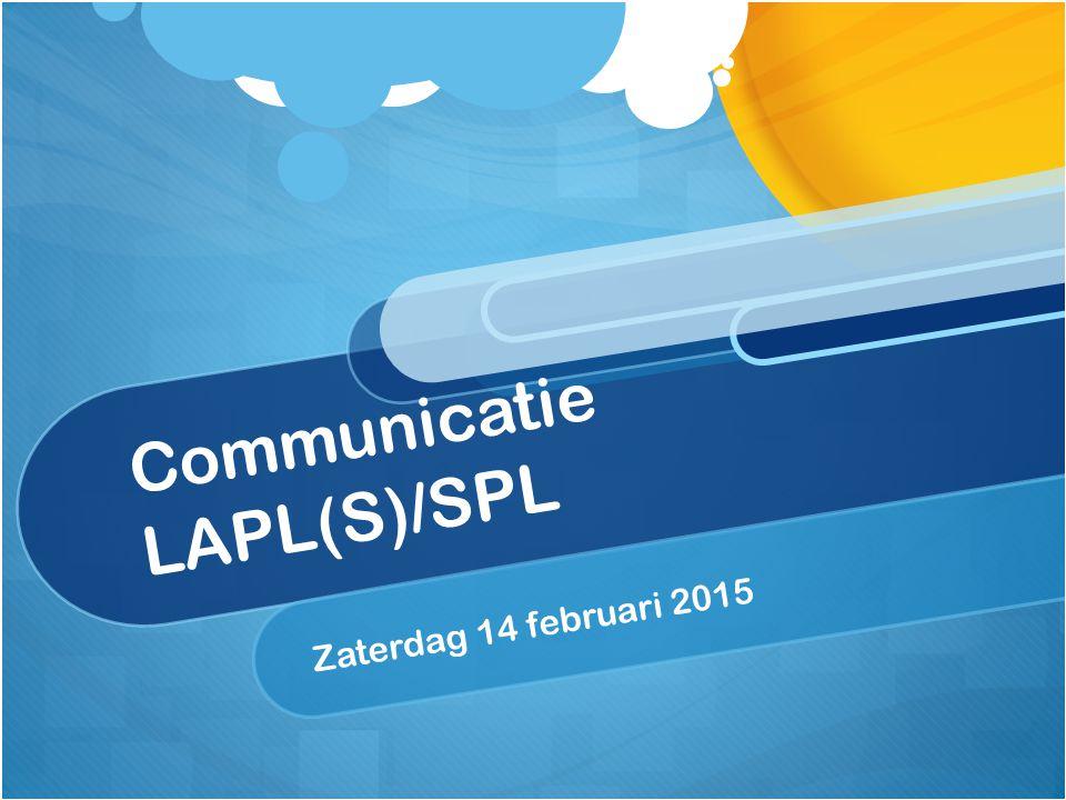 Communicatie LAPL(S)/SPL Zaterdag 14 februari 2015