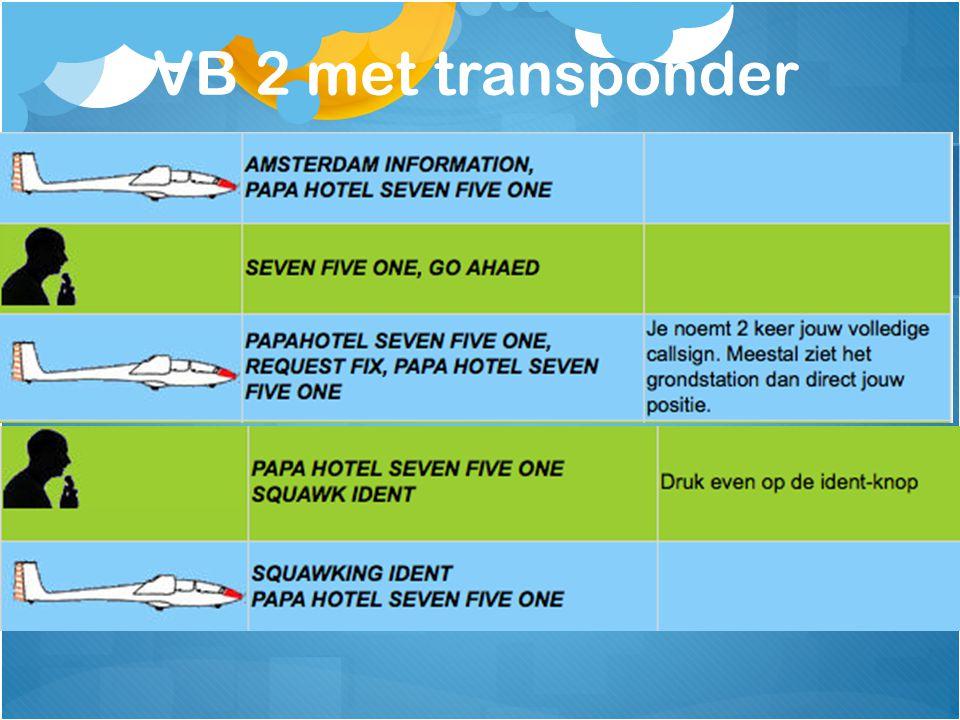 VB 2 met transponder