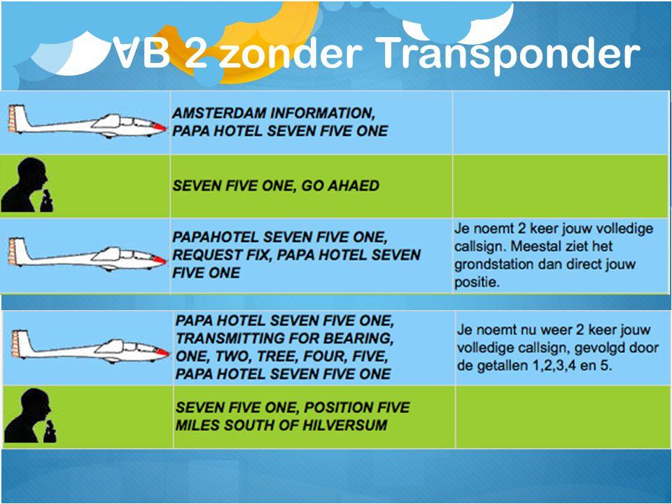 VB 2 zonder Transponder