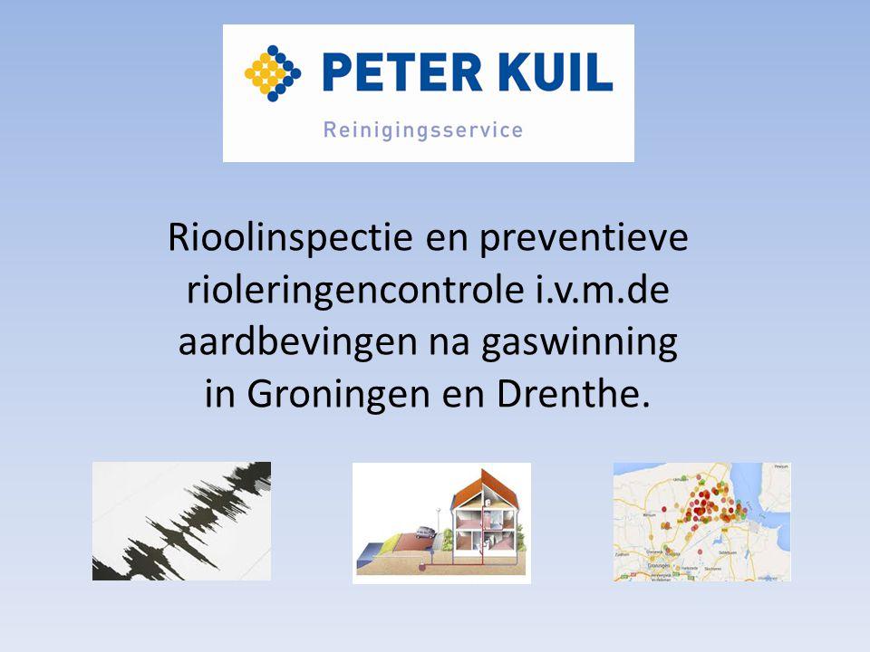 Rioolinspectie en preventieve rioleringencontrole i.v.m.de aardbevingen na gaswinning in Groningen en Drenthe.