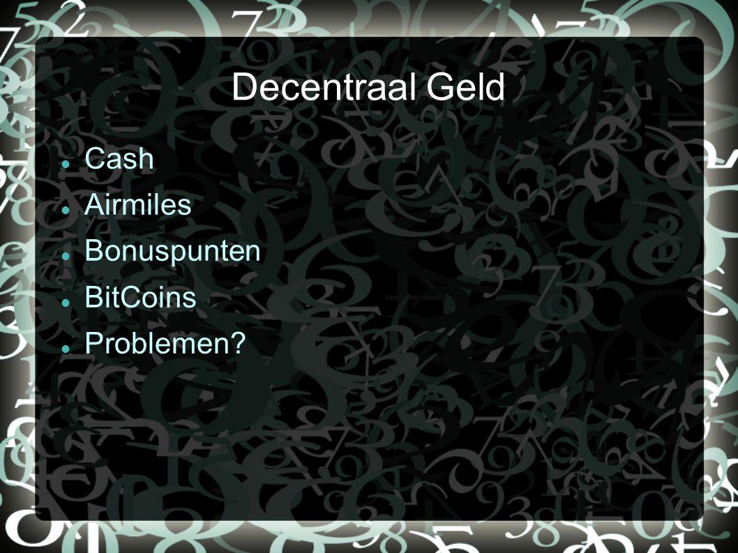 Cash Airmiles Bonuspunten BitCoins Problemen?